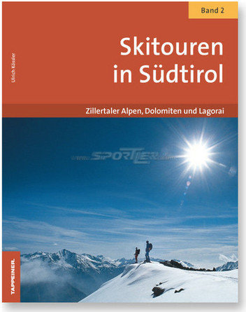 Tappeiner Verlag Skitouren in S&uuml;dtirol kaufen in Online Shop B&uuml;cherecke  - Sportler