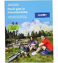 Sportler Facili gite in mountainbike, Italiano/Italienisch