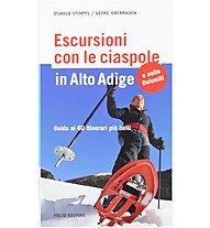 Sportler Escursioni con le ciaspole in Alto Adige., Italiano